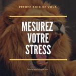 affiche - mesurez votre niveau de stress