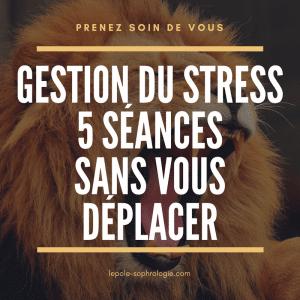affiche - gestion du stress- 5 séances sans vous déplacer